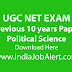 UGC NET Political Science Previous 10 years Question Paper || Download Here