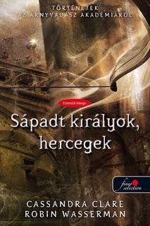 http://konyvmolykepzo.hu/products-page/konyv/cassandra-clare-robin-wasserman-pale-kings-and-princes-sapadt-kiralyok-hercegek-7317