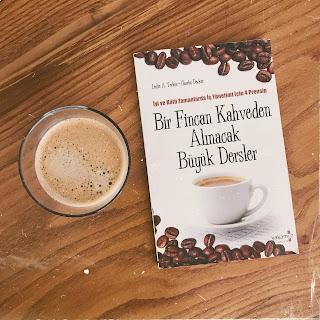 Bir Fincan Kahveden Alinacak Buyuk Dersler (Kitap)