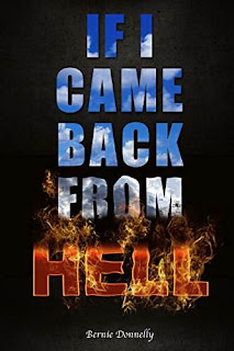 If I came back from Hell - a suspense novel by Bernie Donnelly