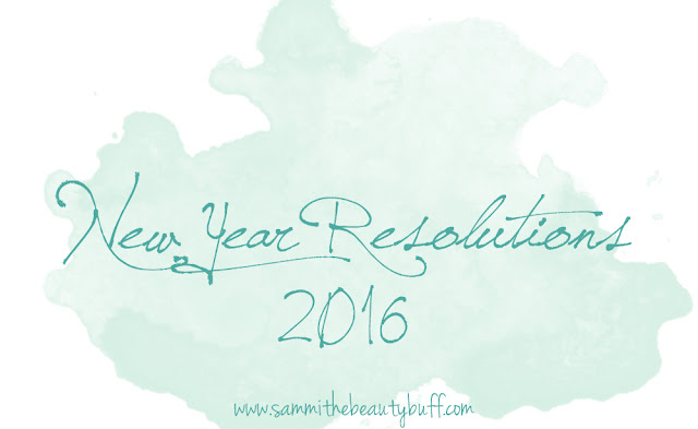 My New Year Beauty Resolutions for 2016