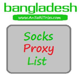 Bangladesh Socks Proxy List 2017