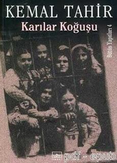 Kemal Tahir - Karılar Koğuşu