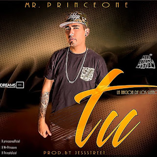Mr. Prince One - Tu (Prod. by Jess Street) Dembow Latino