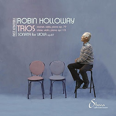 Robin Holloway - chamber music - Sheva Contemporary