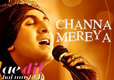 CHANNA MEREYA LYRICS - Arijit Singh Ae Dil Hai Mushkil