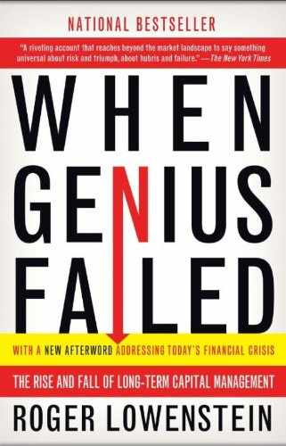Book Review When Genius Failed Long Term Capital Management Failure Investment Learning Lessons