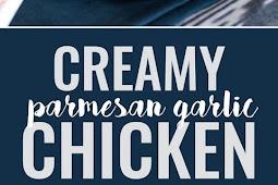 Creamy Parmesan Garlic Chicken Recipe