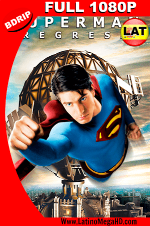 Superman Regresa (2006) Latino FULL HD BDRIP 1080P ()