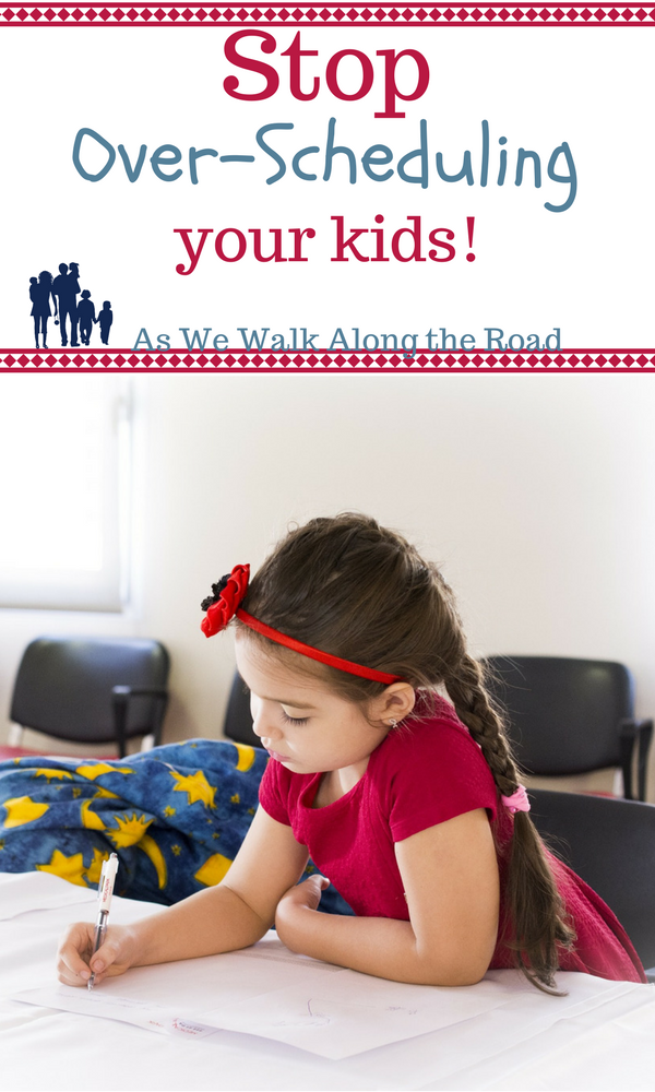 Compelling reasons to stop over-scheduling your kids