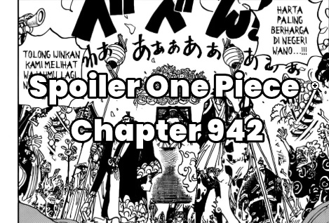 Spoiler One Piece Chapter 942