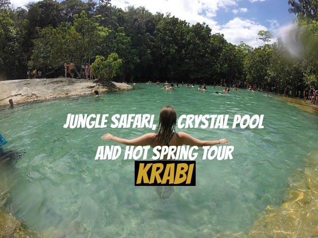 Jungle Safari Crystal Pool Hot Spring Tour Krabi