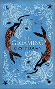 The Gloaming Kirsty Logan