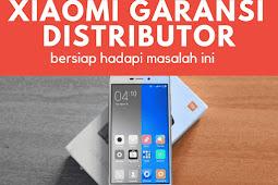 Beli Xiaomi garansi distributor, bersiap hadapi masalah ini