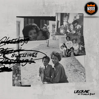Lecrae - Blessings Ft Ty Dolla $ign