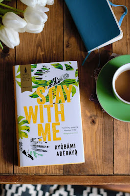 Book review: Stay with Me by Ayobami Adebayo · Lisa Stefan