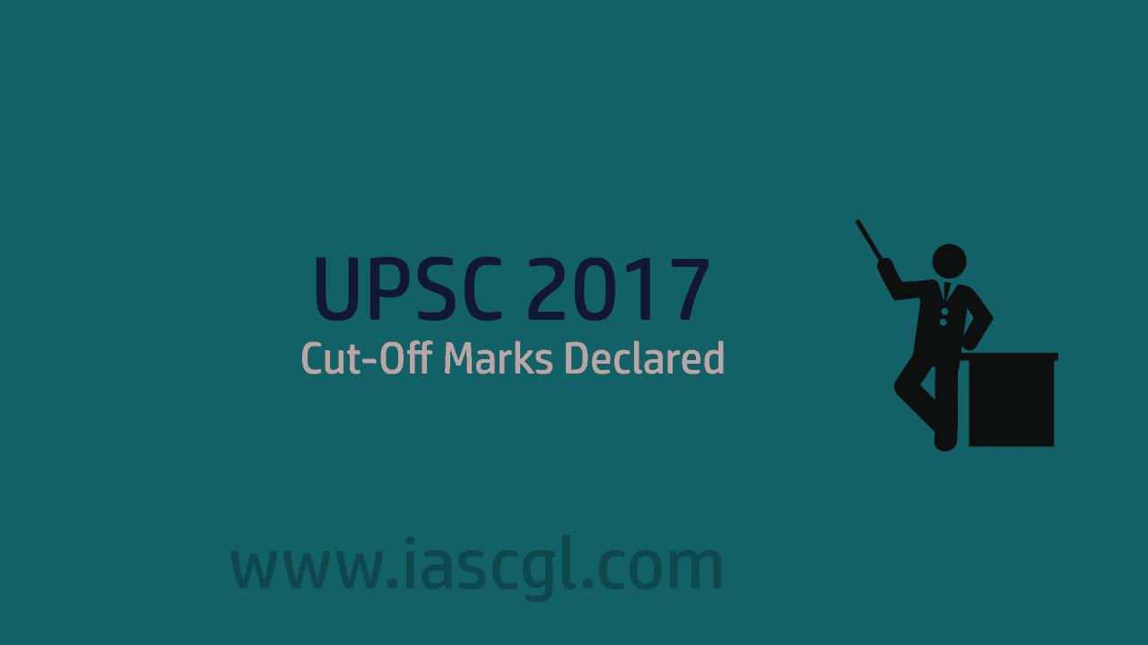 UPSC Cut-off 2017