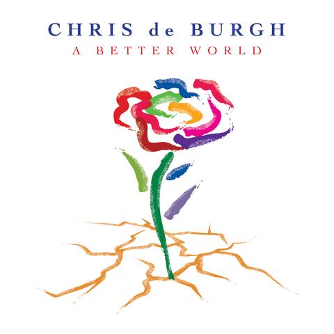 Chris De Burgh – A Better World 2016