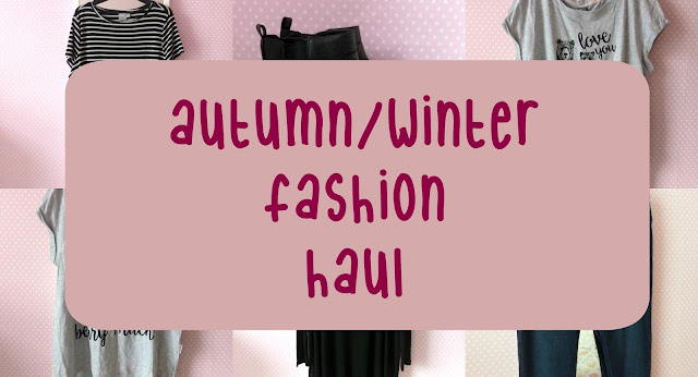 Autumn Winter Fashion Haul