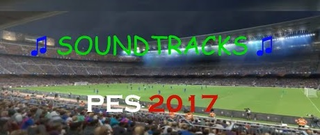 PES 2017 Soundtrack Unlock by Paterson