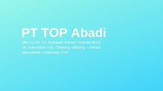 PT TOP Abadi Kawasan Hyundai