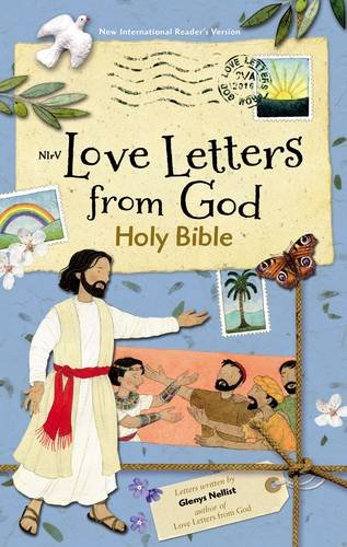NIrV Love Letters from God Holy Bible from Glenys Nellist and Zonderkidz