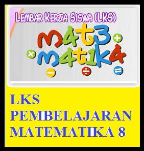 LKS matematika kelas 8 SMP
