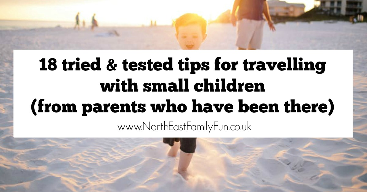 18 tried & tested tips for travelling with young children