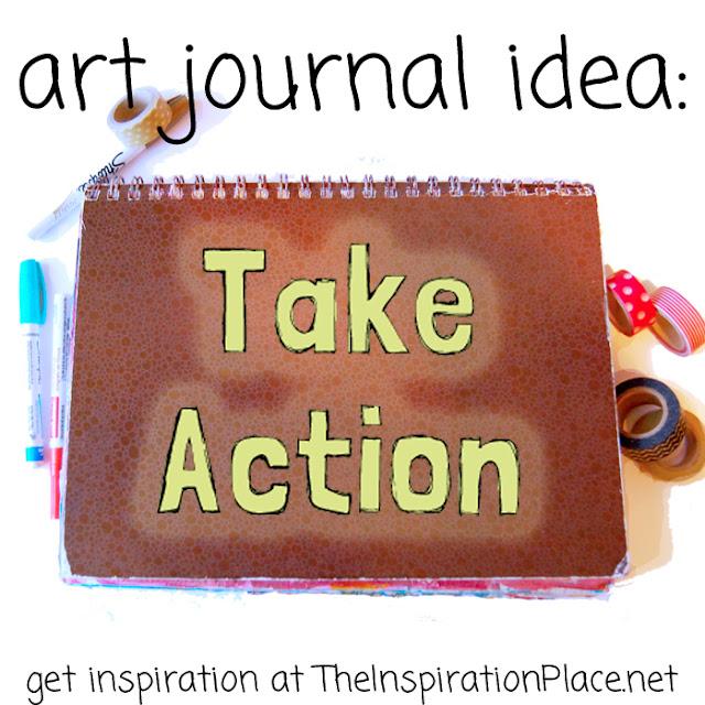 art journal ideas | discover art journal prompts like these on http://schulmanart.blogspot.com/2015/07/art-journal-idea-take-action.html