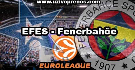 Anadolu EFES - Fenerbahče UŽIVO PRENOS