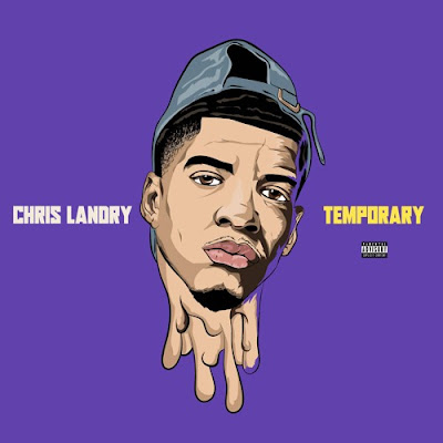 mp3, free music downloads, hip hop, r&b, r&b/hiphop, chris landry, temporary, youtube music, spotify, itunes, deezer, soundcloud