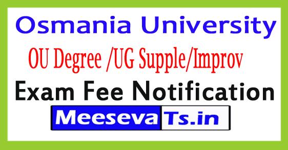 Osmania University Degree Supple/Improv Exam Fee Notification