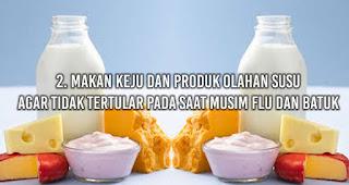 Makan Keju dan produk olahan susu Agar tidak tertular pada saat musim flu dan batuk