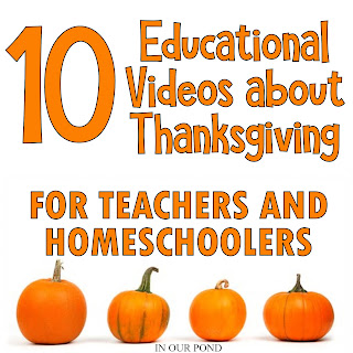10 Youtube Videos to Learn about Thanksgiving // In Our Pond // homeschooling // theme unit // educational videos
