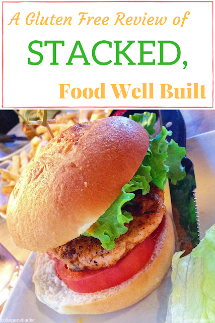 Stacked, Food Well Built: Gluten Free Restaurant Review