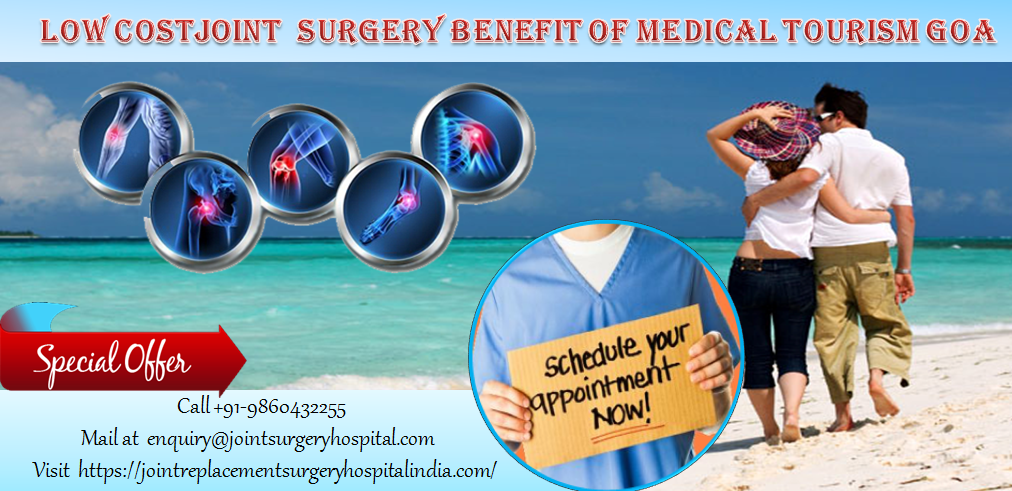 Low cost joint surgery medical tourism goa