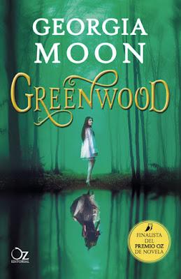 GREENWOOD. Georgia Moon (Oz - 17 Mayo 2017) LITERATURA JUVENIL | Finalista Premio Oz de Novela portada libro
