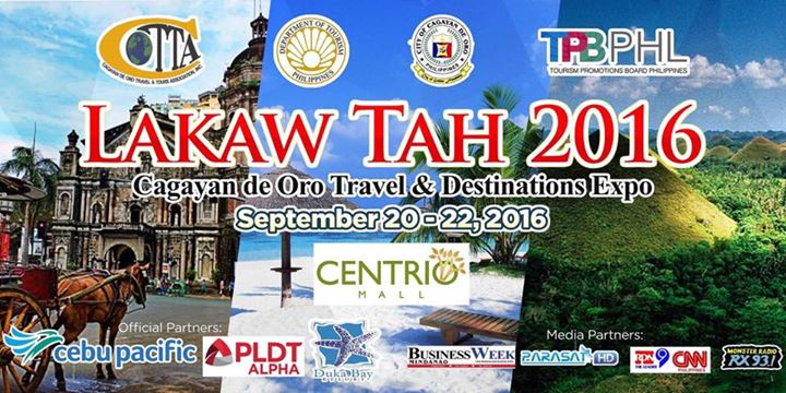 Lakaw Tah 2016 - Cagayan de Oro Travel & Destinations Expo