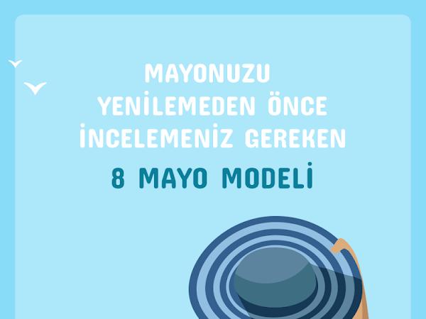 Mayonuzu Yenilemeden Önce İncelemeniz Gereken 8 Mayo Modeli