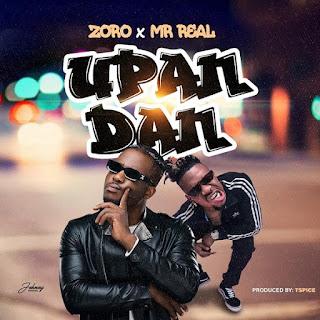 BAIXAR MP3 || Zoro Feat. Mr Real - Upandan (2018) [ Baixe Novidades Aqui ]