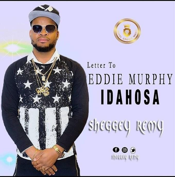 AUDIO & VIDEO: Sheggey Remy – Letter To Eddie Murphy Idahosa