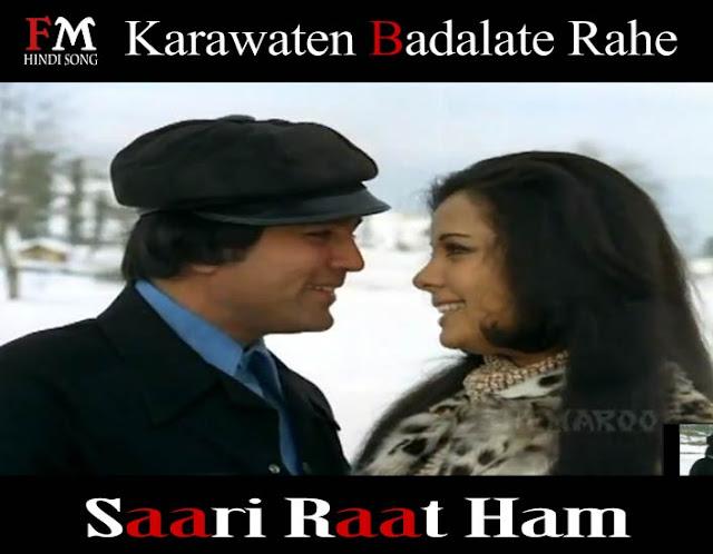 Karawaten-Badalate-Rahe-Saari-Raat-Ham