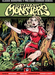 Pre-Order SWAMP MONSTERS: Classic Monsters of Pre-Code Horror Comics