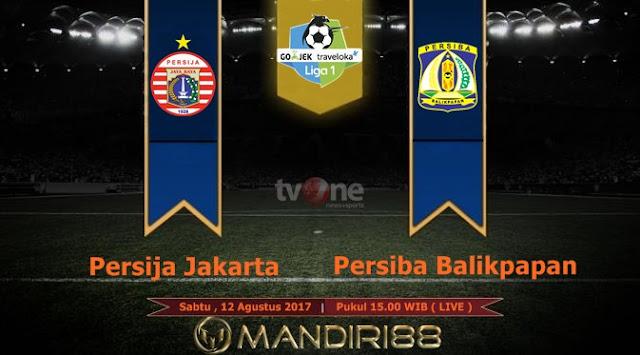 Prediksi Bola : Persija Jakarta Vs Persiba Balikpapan , Sabtu 12 Agustus 2017 Pukul 15.00 WIB @ TVONE