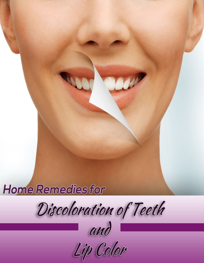 Home Remedies for Discoloration of Teeth and Lip Color