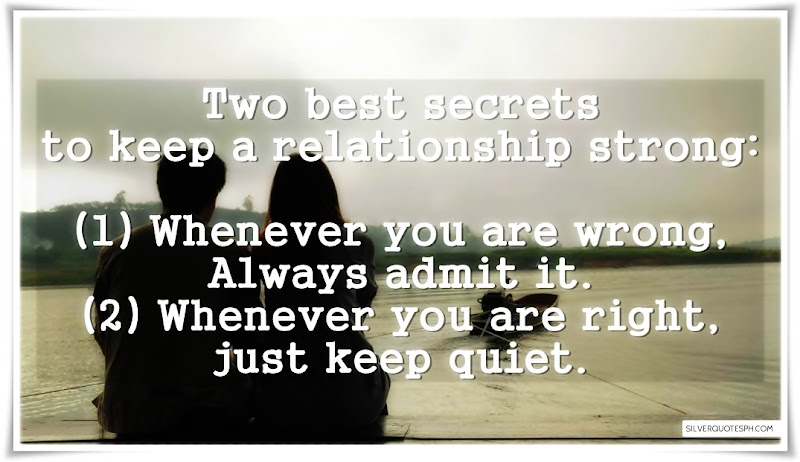 Two Best Secrets To Keep A Relationships Strong, Picture Quotes, Love Quotes, Sad Quotes, Sweet Quotes, Birthday Quotes, Friendship Quotes, Inspirational Quotes, Tagalog Quotes