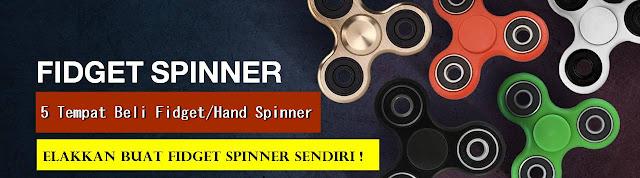 5 Tempat Beli Fidget/Hand Spinner Murah