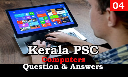 Kerala PSC Computers Question and Answers - 4
