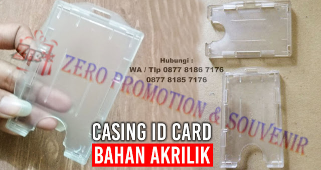 Casing Id Card Bening, Casing Id Card Bahan Akrilik, card holder transparan, card holder 2 kartu, ID Card Case Holder, Casing ID Card dari Acrylic termurah di Tangerang