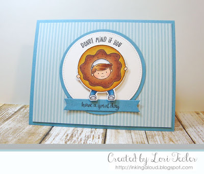 Donut Mind If You Have a Great Day card-designed by Lori Tecler/Inking Aloud-stamps from Neat and Tangled